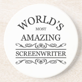 World's most amazing Screenwriter Beverage Coaster