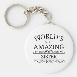 World's most amazing  sister keychain