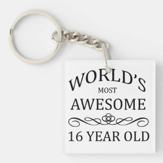 World's Most Awesome 16 Yer Old Keychain
