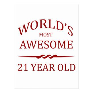 World's Most Awesome 21 Year Old Postcard