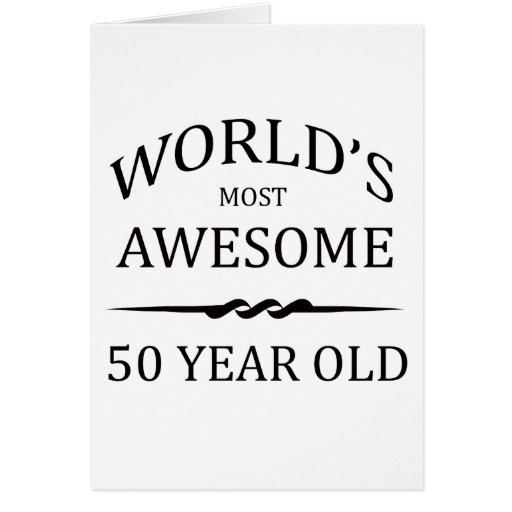 World's Most Awesome 50 Year Old Cards