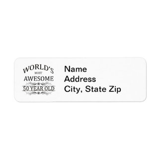 World's Most Awesome 50 Year Old Return Address Label