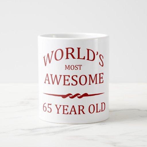 World's Most Awesome 65 Year Old Extra Large Mug