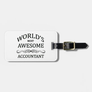 World's Most Awesome Accountant Bag Tag