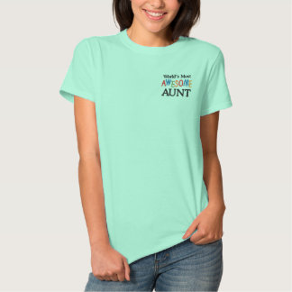 World's Most Awesome Aunt Embroidered Shirt