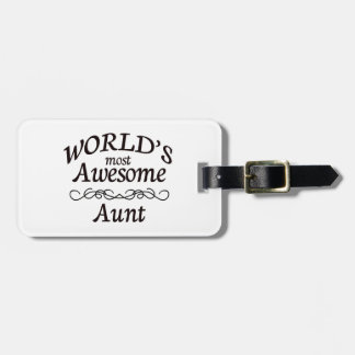 World's Most Awesome Aunt Luggage Tag