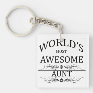 World's Most Awesome Aunt Single-Sided Square Acrylic Keychain