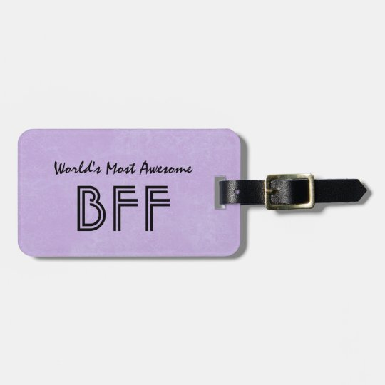 World's Most Awesome BFF Purple Gift Item BF01 Luggage Tag