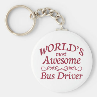 World's Most Awesome Bus Driver Basic Round Button Keychain