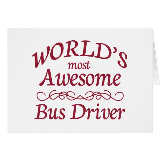 World's Most Awesome Bus Driver Card
