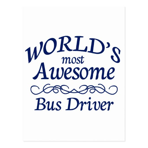 World's Most Awesome Bus Driver Post Cards