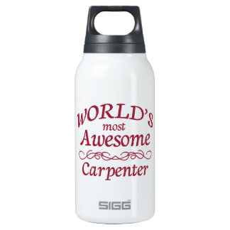 World's Most Awesome Carpenter Insulated Water Bottle