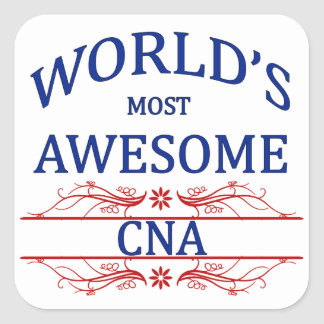 World's Most Awesome CNA Square Sticker