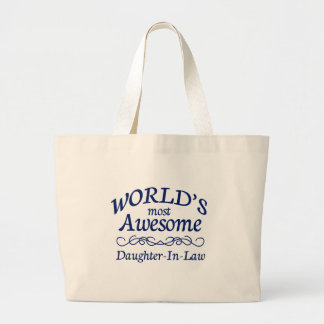 World's Most Awesome Daughter-In-Law Large Tote Bag