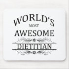 World's Most Awesome Dietician Mouse Pad