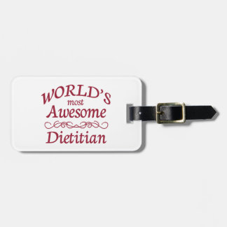 World's Most Awesome Dietitian Bag Tag