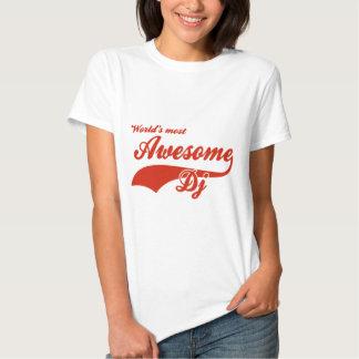 World's Most Awesome Dj Tee Shirts