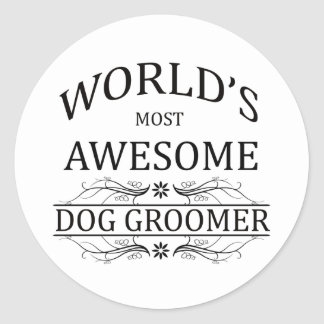 World's Most Awesome Dog Groomer Round Sticker