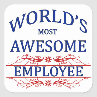 World's Most Awesome Employee Square Sticker
