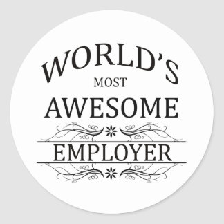World's Most Awesome Employer Classic Round Sticker