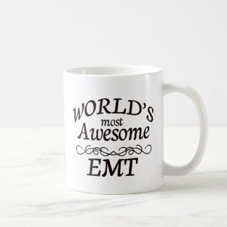World's Most Awesome EMT Coffee Mug