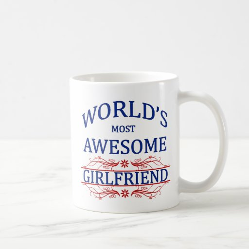 World's Most Awesome Girlfriend Mug