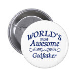 World's Most Awesome Godfather Pinback Buttons