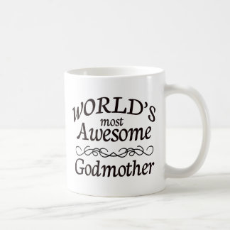 World's Most Awesome Godmother Coffee Mug