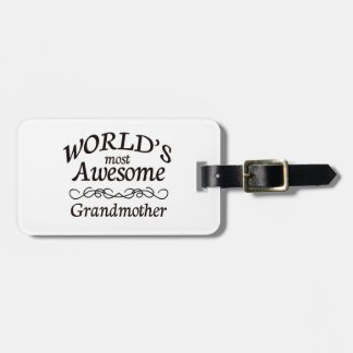 World's Most Awesome Grandmother Luggage Tag
