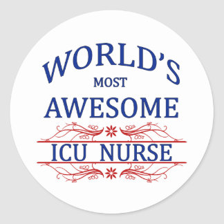 World's Most Awesome ICU Nurse Classic Round Sticker