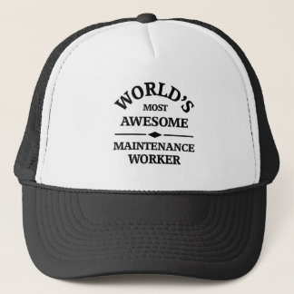 World's most awesome Maintenance Worker Trucker Hat