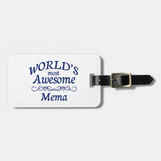 World's Most Awesome Mema Luggage Tag