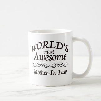 World's Most Awesome Mother-In-Law Coffee Mug