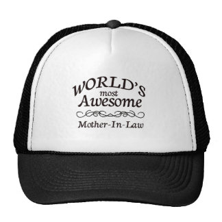 World's Most Awesome Mother-In-Law Trucker Hat