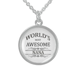 World's Most Awesome Nana Sterling Silver Necklace