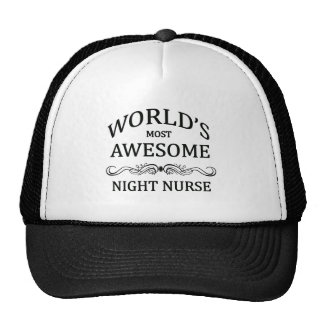 World's Most Awesome Night Nurse Trucker Hat