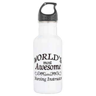 World's Most Awesome Nursing Instructor 532 Ml Water Bottle