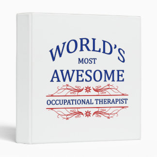 World's Most Awesome Occupational Therapist Binders