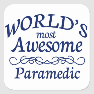 World's Most Awesome Paramedic Square Sticker