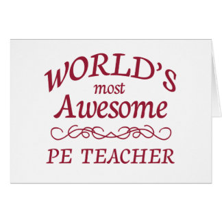 World's Most Awesome PE Teacher Card