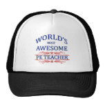 World's Most Awesome PE Teacher Trucker Hat