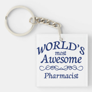 World's Most Awesome Pharmacist Keychain