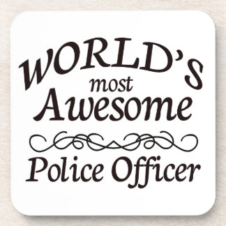 World's Most Awesome Police Officer Beverage Coaster