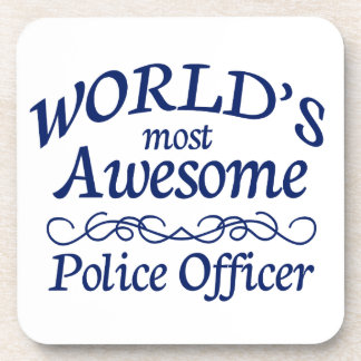 World's Most Awesome Police Officer Drink Coaster