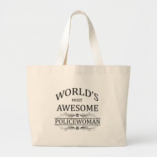 World's Most Awesome Police Woman Large Tote Bag