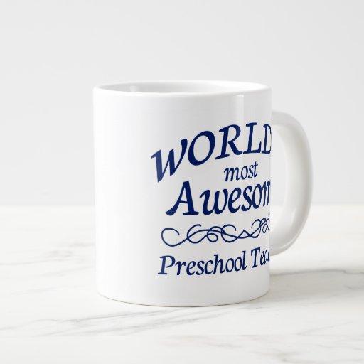 World's Most Awesome Preschool Teacher Extra Large Mugs