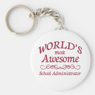 World's Most Awesome School Administrator Basic Round Button Keychain