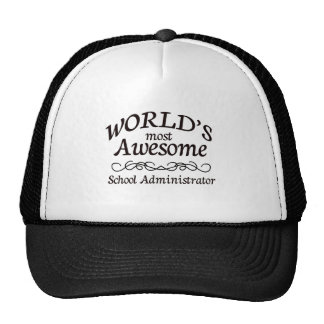 World's Most Awesome School Administrator Trucker Hat