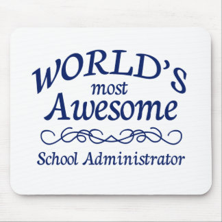 World's Most Awesome School Administrator Mouse Pad
