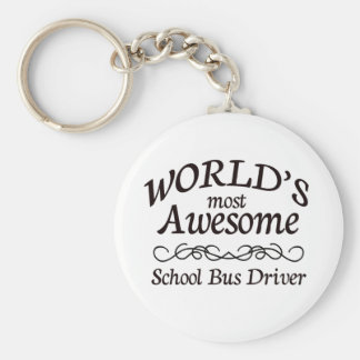 World's Most Awesome School Bus Driver Basic Round Button Keychain
